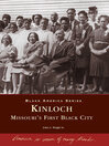 Kinloch (eBook): Missouri's First All Black Town