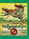 The Emerald City of Oz (eBook): Oz Series, Book 6