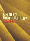 A Profile of Mathematical Logic (eBook)