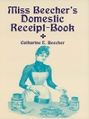 Miss Beecher's Domestic Receipt-Book (eBook)