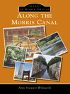 Along the Morris Canal (eBook)