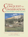 From Conquest to Conservation (eBook): Our Public Lands Legacy