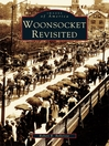 Woonsocket Revisited (eBook)