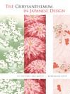 The Chrysanthemum in Japanese Design (eBook): 121 Patterns and Motifs