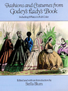 Fashions and Costumes from Godey's Lady's Book (eBook): Including 8 Plates in Full Color