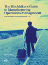 The Hitchhiker's Guide to Manufacturing Operations Management: ISA-95 Best Practices Book 1.0 (eBook)