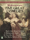 Five Great Comedies (eBook): Much Ado About Nothing, Twelfth Night, A Midsummer Night's Dream, As You Like It and The Merry Wives