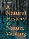 A Natural History of Nature Writing (eBook)