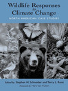 Wildlife Responses to Climate Change (eBook): North American Case Studies