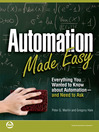Automation Made Easy (eBook): Everything You Wanted to Know about Automation - and Need to Ask