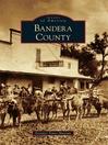Bandera County (eBook)