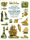 Old-Time Nautical and Seashore Vignettes in Full Color (eBook)