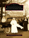 Indiana's Catholic Religious Communities (eBook)