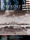 Detroit (eBook): A Motor City History