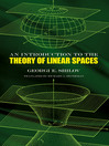 An Introduction to the Theory of Linear Spaces (eBook)