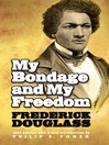 My Bondage and My Freedom (eBook)