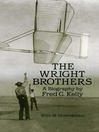 The Wright Brothers (eBook): A Biography