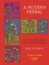 A Modern Herbal, Vol. I (eBook)