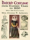 British Costume from Earliest Times to 1820 (eBook)