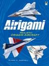 Airigami (eBook): Realistic Origami Aircraft