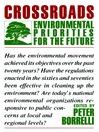 Crossroads (eBook): Environmental Priorities for the Future
