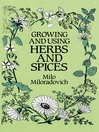 Growing and Using Herbs and Spices (eBook)