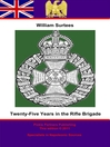 Twenty-Five Years in the Rifle Brigade (eBook)