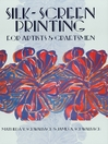 Silk-Screen Printing for Artists and Craftsmen (eBook)