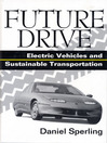 Future Drive (eBook): Electric Vehicles and Sustainable Transportation