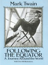 Following the Equator (eBook): A Journey Around the World