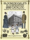 Bloomingdale's Illustrated 1886 Catalog (eBook): Fashions, Dry Goods and Housewares