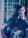 Piano Playing (eBook): With Piano Questions Answered