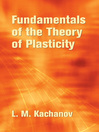 Fundamentals of the Theory of Plasticity (eBook)