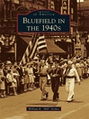 Bluefield in the 1940s (eBook)