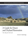 A Guide for Desert and Dryland Restoration (eBook): New Hope for Arid Lands
