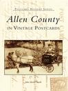 Allen County in Vintage Postcards (eBook)