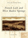 French Lick and West Baden Springs (eBook)