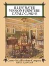 Illustrated Mission Furniture Catalog (eBook): 1912-13