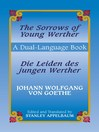 The Sorrows of Young Werther/Die Leiden des jungen Werther (eBook): A Dual-Language Book