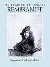 The Complete Etchings of Rembrandt (eBook): Reproduced in Original Size