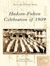 Hudson-Fulton Celebration of 1909 (eBook)