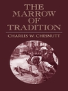 The Marrow of Tradition (eBook)