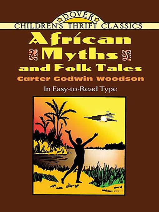African Myths and Folk Tales (eBook)