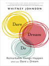 Dare, Dream, Do (eBook): Remarkable Things Happen When You Dare to Dream