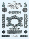 700 Victorian Ornamental Designs (eBook)