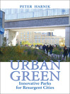 Urban Green (eBook): Innovative Parks for Resurgent Cities