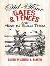 Old-Time Gates and Fences and How to Build Them (eBook)