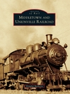 Middletown and Unionville Railroad (eBook)