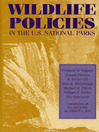Wildlife Policies in the U.S. National Parks (eBook)