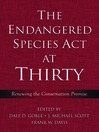 The Endangered Species Act at Thirty (eBook): Vol. 1: Renewing the Conservation Promise